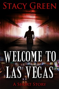 Welcome to Las Vegas, a short story by author Stacy Green
