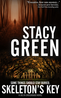 Skeleton's Key by Author Stacy Green - A Delta Detective Novel