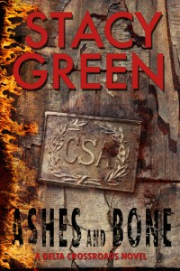 Ashes and Bone, part of the Delta Crossroads Series by author Stacy Green