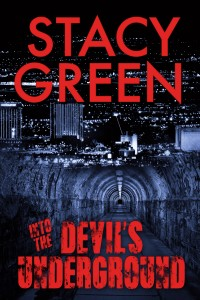 The Devils Underground by author Stacy Green