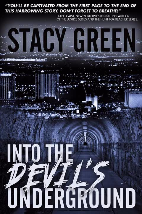 Into the Devil's Underground by Author Stacy Green