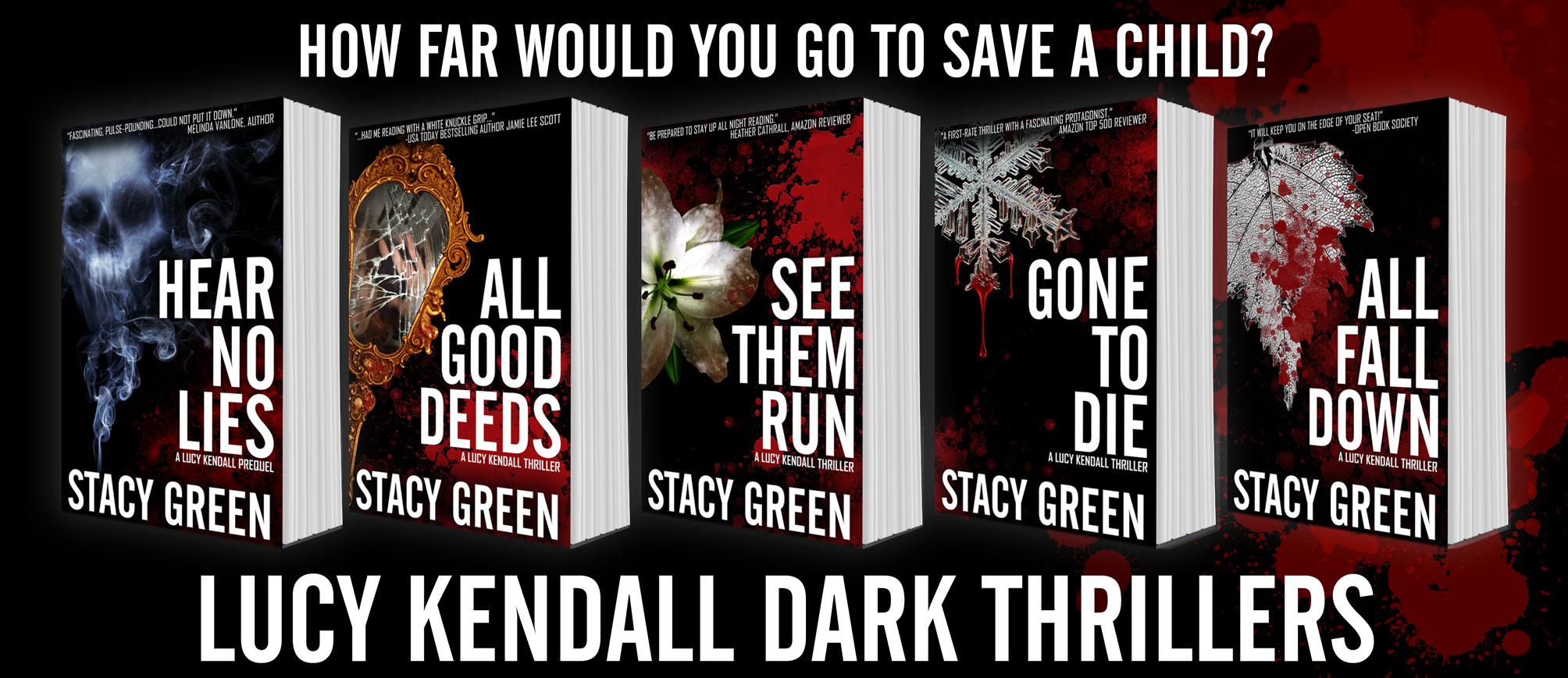 Lucy Kendall Dark Thrillers by Stacy Green