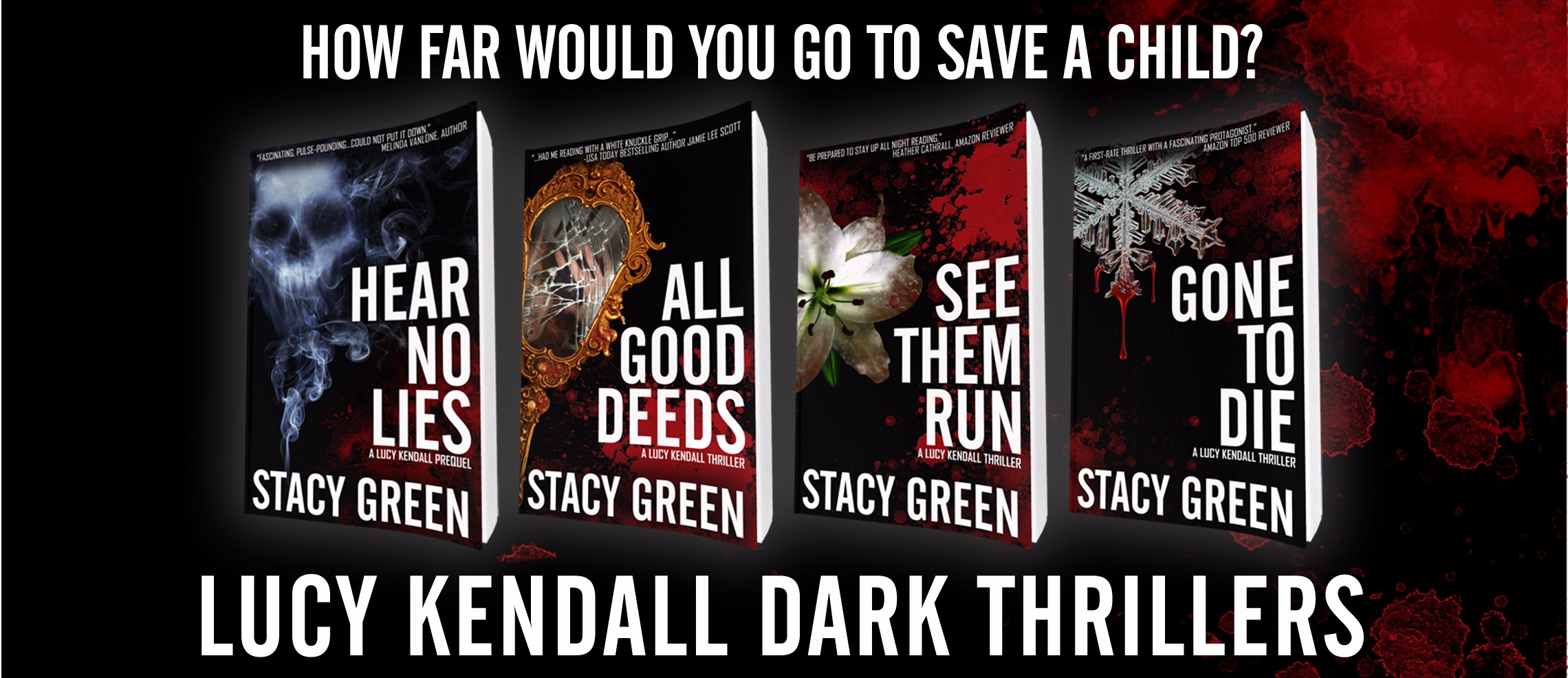 Stacy Green Lucy Kendall Dark Thriller Series