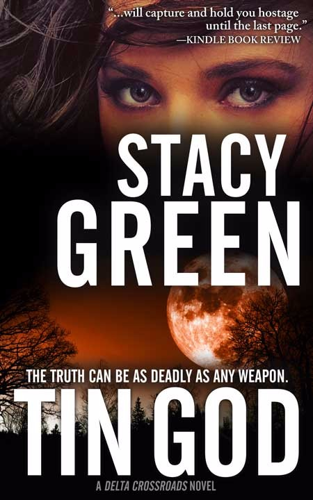 Tin God by Author Stacy Green - A Delta Crossroads Novel