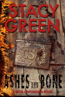 Ashes and Bone by author Stacy Green