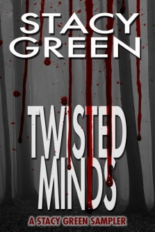 Twisted Minds by Author Stacy Green