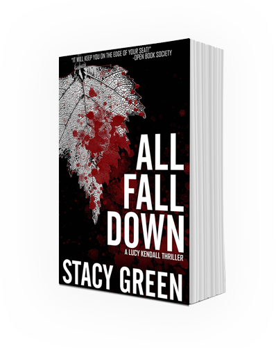All Fall Down by Stacy Green - link to book