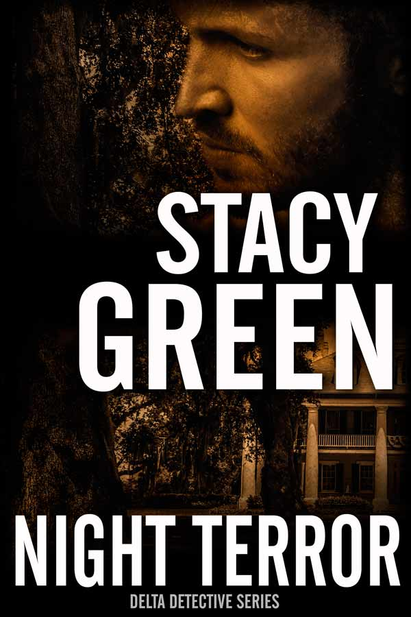 Night Terror  - A Delta Detective Novel by Stacy Green
