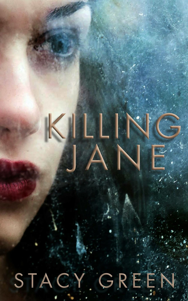Killing Jane by Stacy Green - link to book